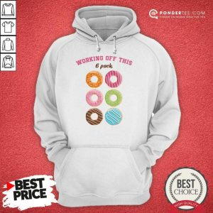 Hot Dounut Working Off This 6 Pack Fitness Hoodie
