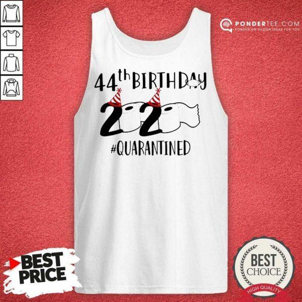 Perfect 44th Birthday 2020 Quarantined Coronavirus Tank Top