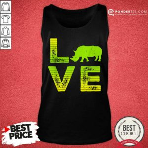 Perfect I Love Rhinos Wild Loving Boys And Girls 7 Tank Top