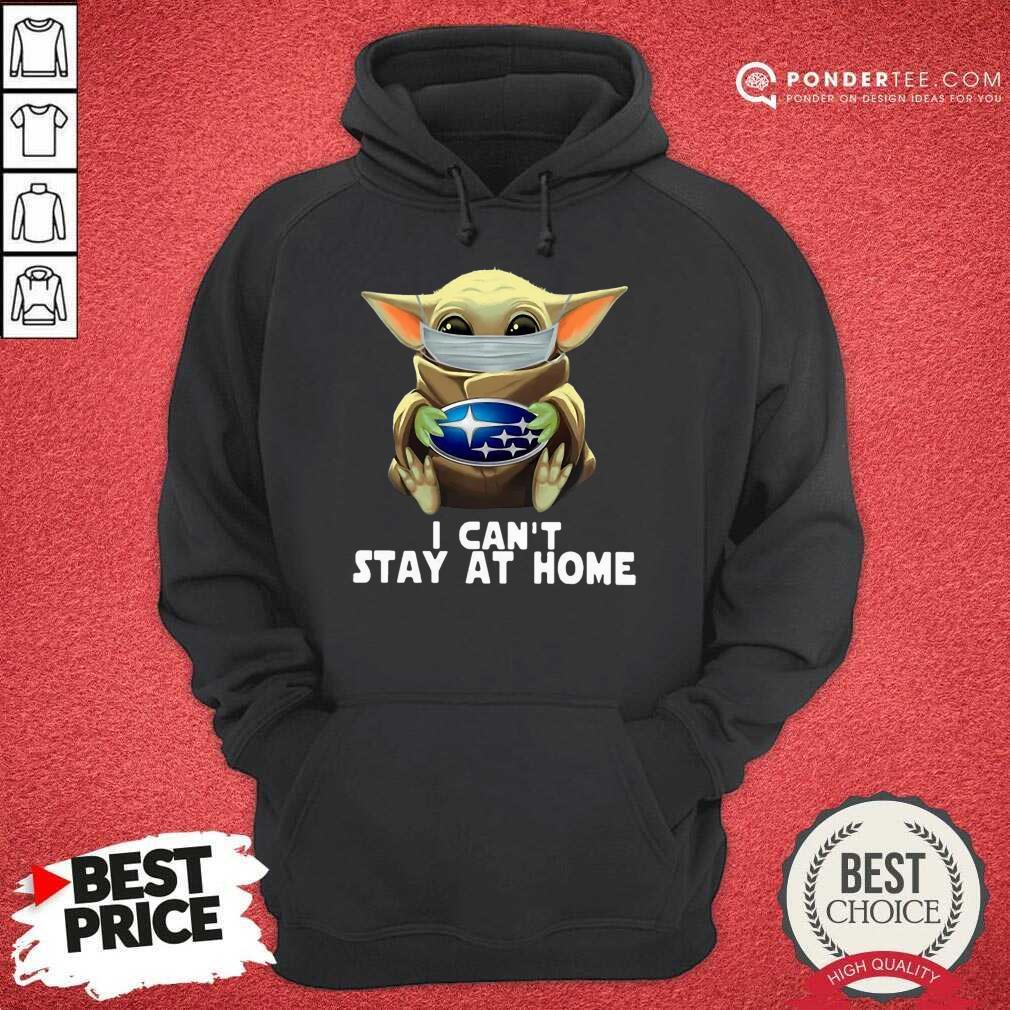 Perfect Star Wars Baby Yoda Mask Hug Subaru I Can't Stay At Home Hoodie