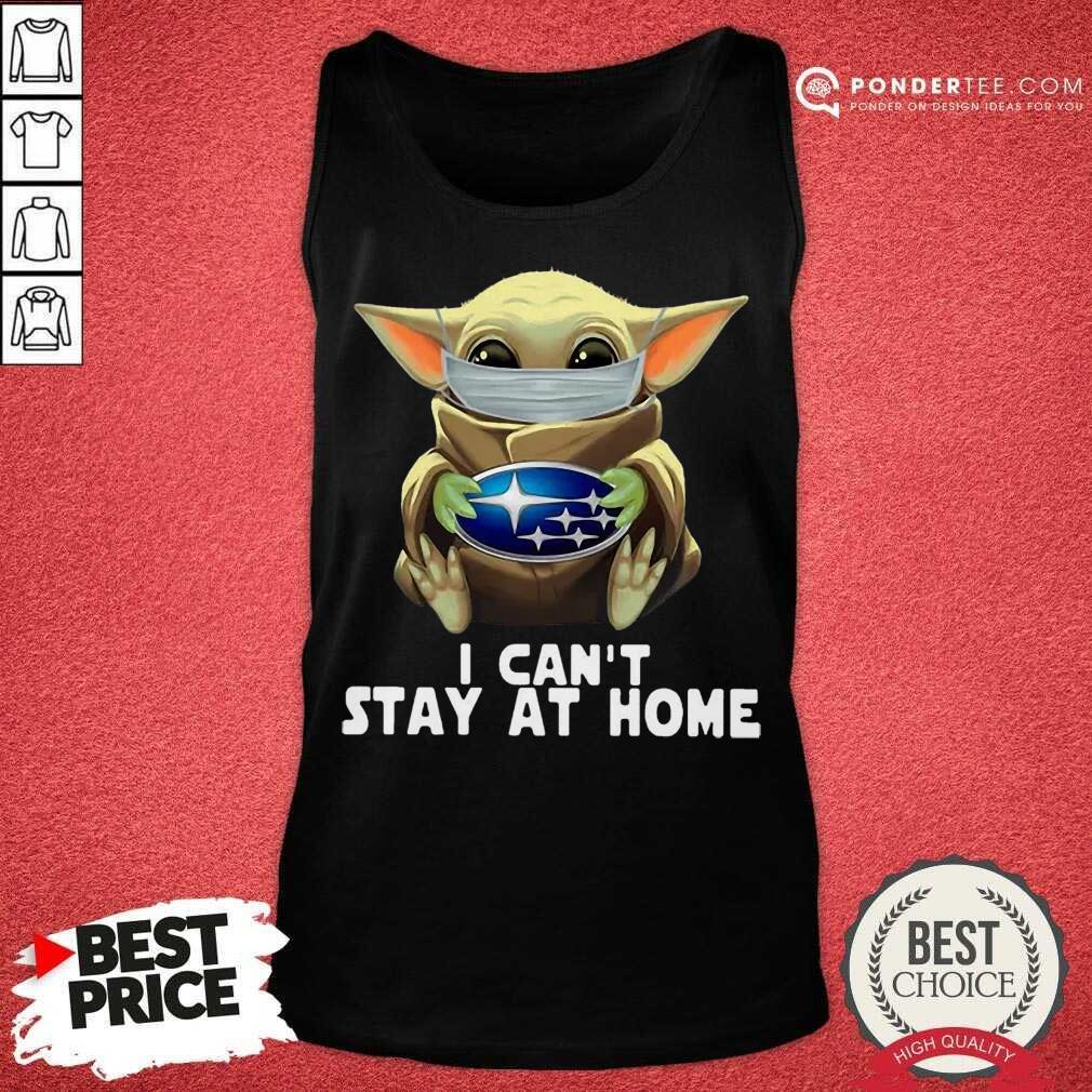 Perfect Star Wars Baby Yoda Mask Hug Subaru I Can't Stay At Home Tank Top