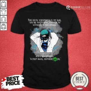 Perfect Superhero Nurse And Feet Back Motherfucker Shirt