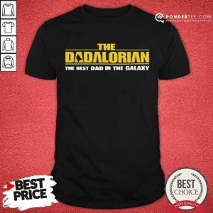 Top The Dadalorian The Best Dad In The Galaxy 55 Shirt