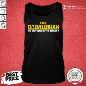 Top The Dadalorian The Best Dad In The Galaxy 55 Tank Top
