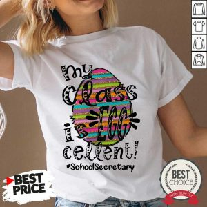 Happy My Class Is Egg Cellent School Secretary V-neck