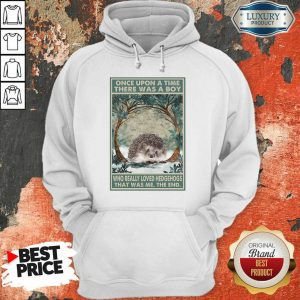 Hot Hedgehog Once Upon A Time Boy Vertical Poster Hoodie