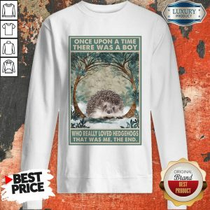 Hot Hedgehog Once Upon A Time Boy Vertical Poster Sweatshirt