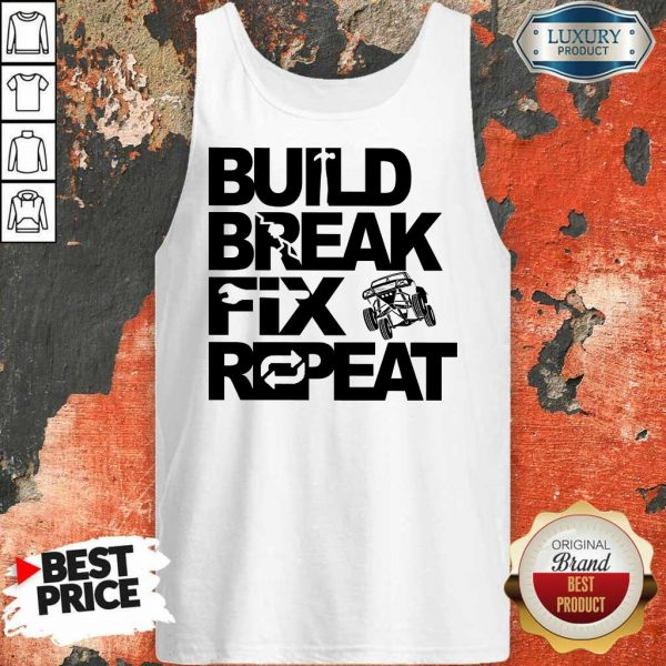 Nice Trophy Truck Build Break Fix Repeat Tank Top