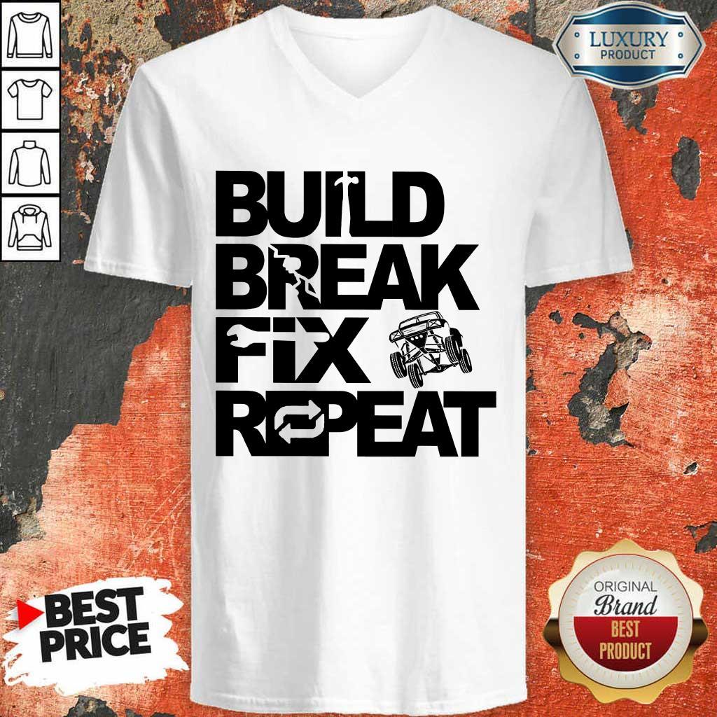 Nice Trophy Truck Build Break Fix Repeat V-neck