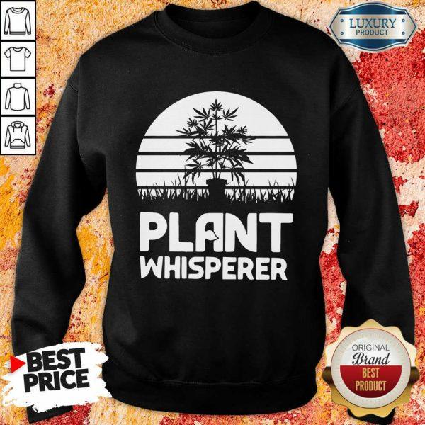 Pretty Cannabis Plant Whisperer Sweatshirt