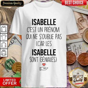 Top Isabelle C'Est Un Prenom Qui Ne S'Oublie Pas Shirt