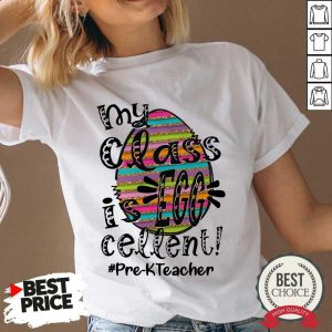 Top My Class Is Egg Cellent Pre-K Teacher V-neck