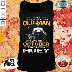 Top Old Man Who Was Born In October Huey Tank Top