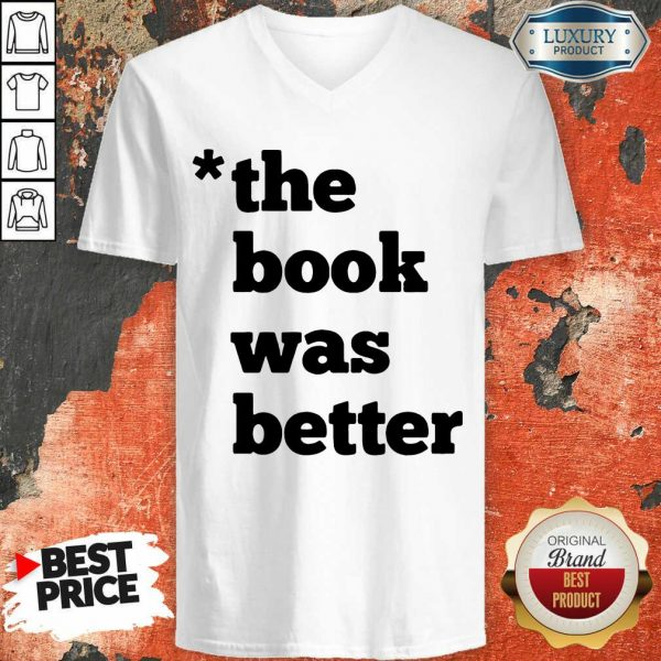 Top The Book Was Better V-neck