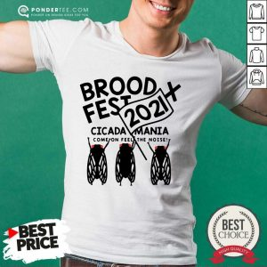 Brood X Fest 2021 Cicada Mania Shirt