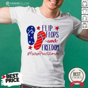 Flip Flops And Freedom Nurse Practitioner American Flag Shirt