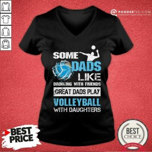 Great Dads Play Volleyball With Daughters V-neck