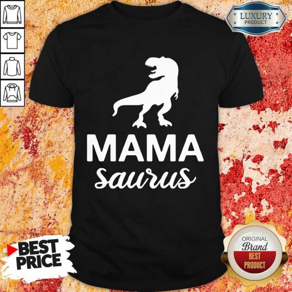 Hot Mamasaurus Shirt