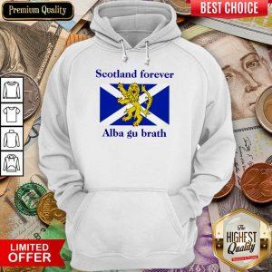Hot Scotland Forever Alba Gu Brath Hoodie