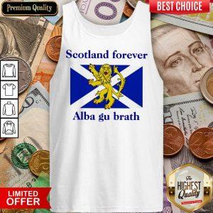 Hot Scotland Forever Alba Gu Brath Tank Top