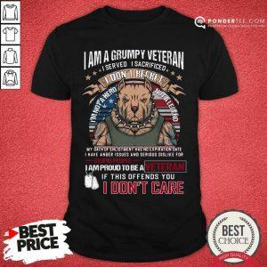 I Am Grumpy Veteran I Prond To Be A Veteran Shirt