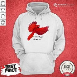 Cardinal I Am With You Always Hoodie