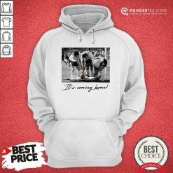 Dentists Chair It's Coming Home Hoodie