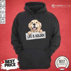 Life Is Golden Hoodie