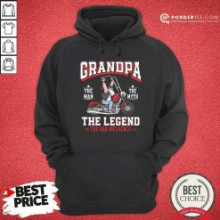 Motorcycle Grandpa The Man The Myth The Legend Hoodie