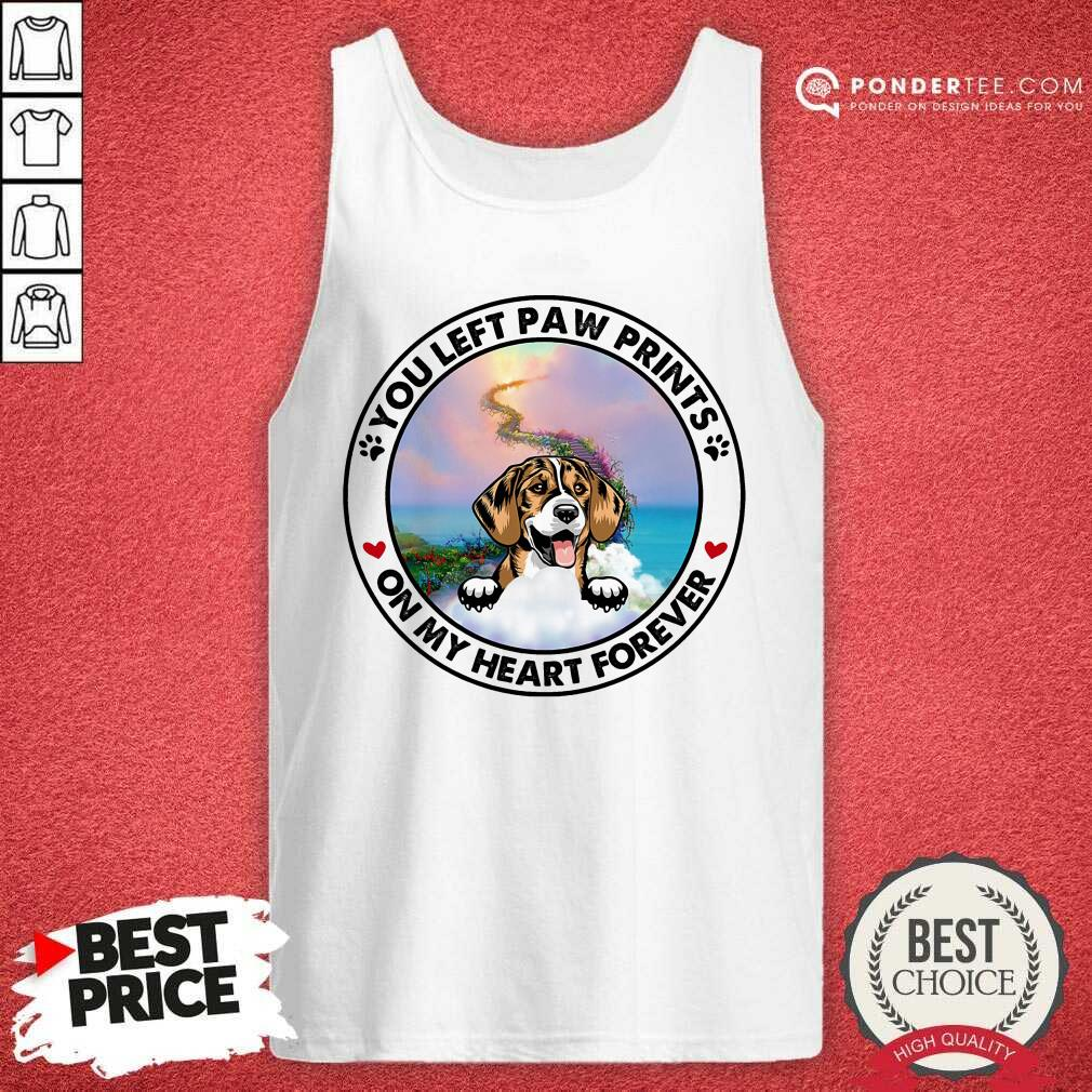 Beagle You Left Paw Prints On My Heart Forever Tank Top