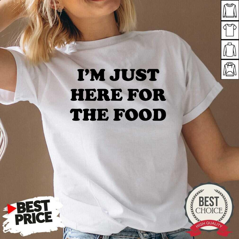 I'm Just Here For The Food V-neck