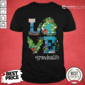 Nature Love Grandma Life Art Shirt