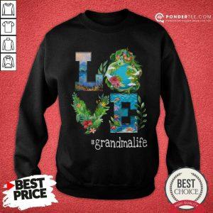 Nature Love Grandma Life Art SweatShirt